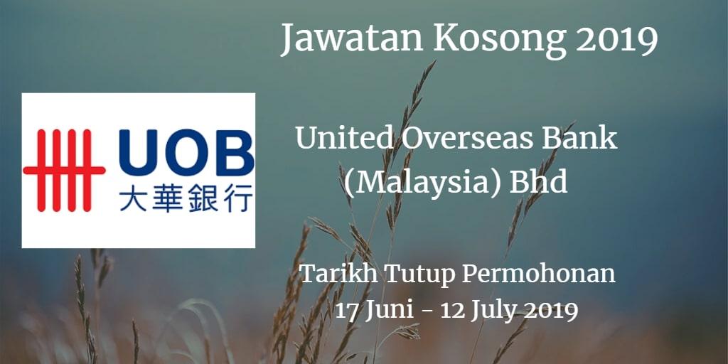 Jawatan Kosong United Overseas Bank (Malaysia) Bhd 17 June - 12 July 2019