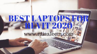 Best Laptops For Revit 2020