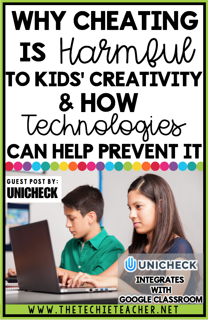 Why Cheating is Harmful to Kids' Creativity and How Technologies Can Help Prevent It: Unicheck integrates with Google Classroom
