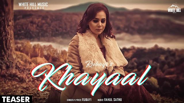 KHAYAAL LYRICS - RUBAYI - LYRICSFACE.COM