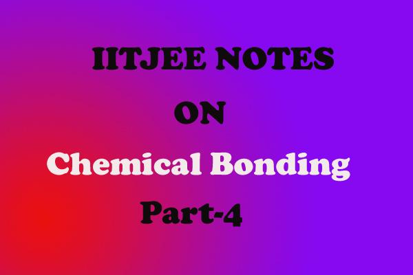 Chemical-Bonding Notes chemistry