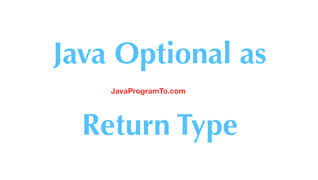 Java Optional as Return Type