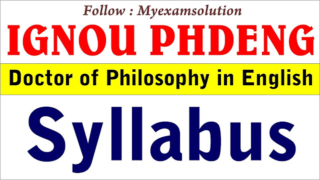 IGNOU PHDENG Syllabus ; Doctor of Philosophy in English ; ignou phdeng;