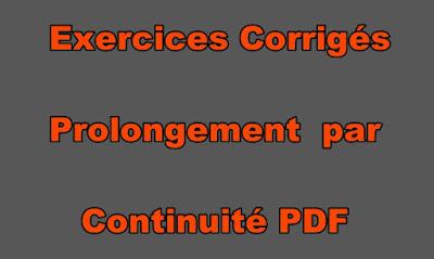 Exercices Corrigés Prolongement par Continuité PDF