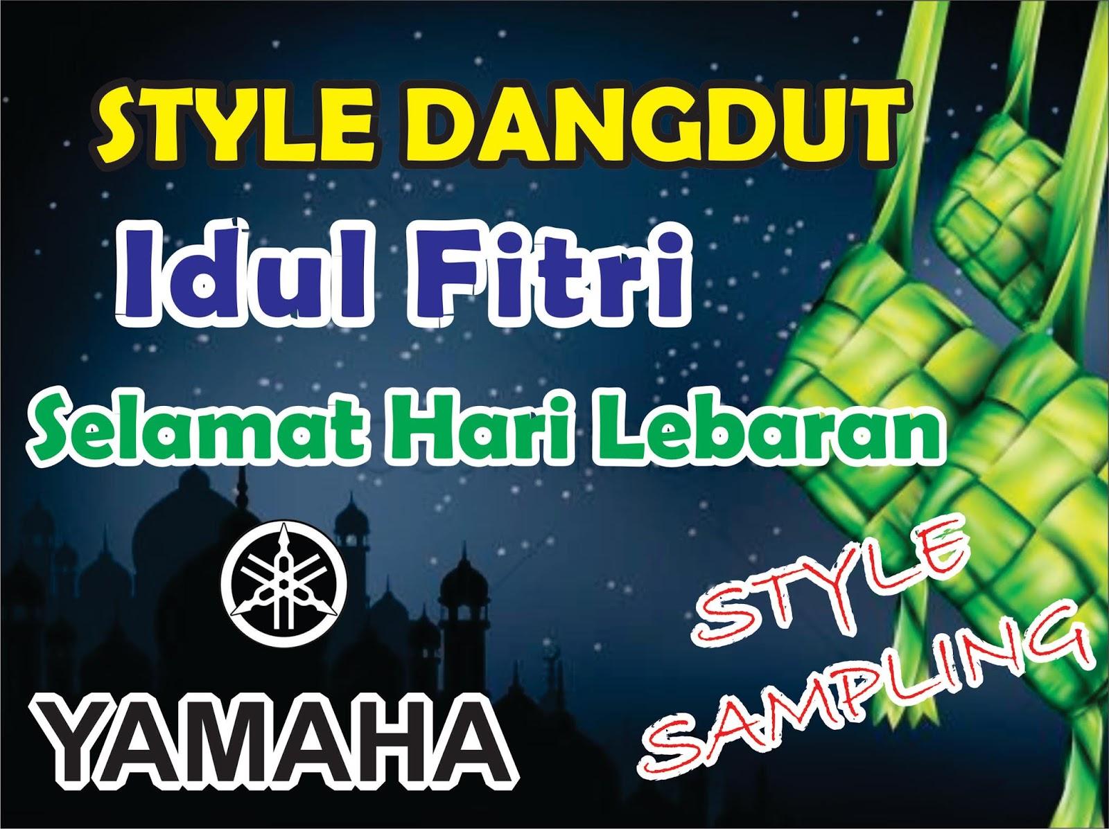 Idul Fitri Dan Selamat Hari Lebaran Style Dangdut Gratis Yamaha