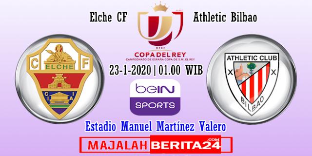 Prediksi Elche v Athletic Bilbao — 23 Januari 2020