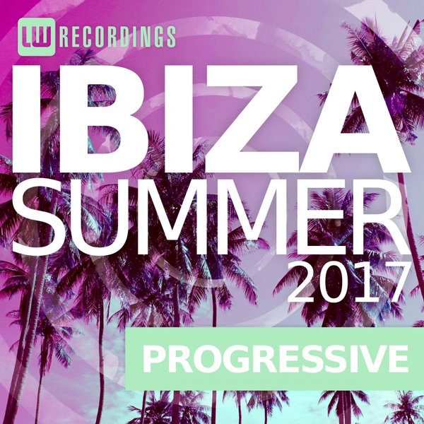 Download Ibiza Summer: Progressive (2017), Baixar Ibiza Summer: Progressive (2017)