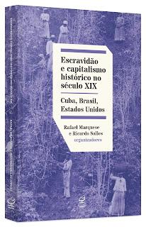 livro Escravidão e Capitalismo Histórico no Século XIX