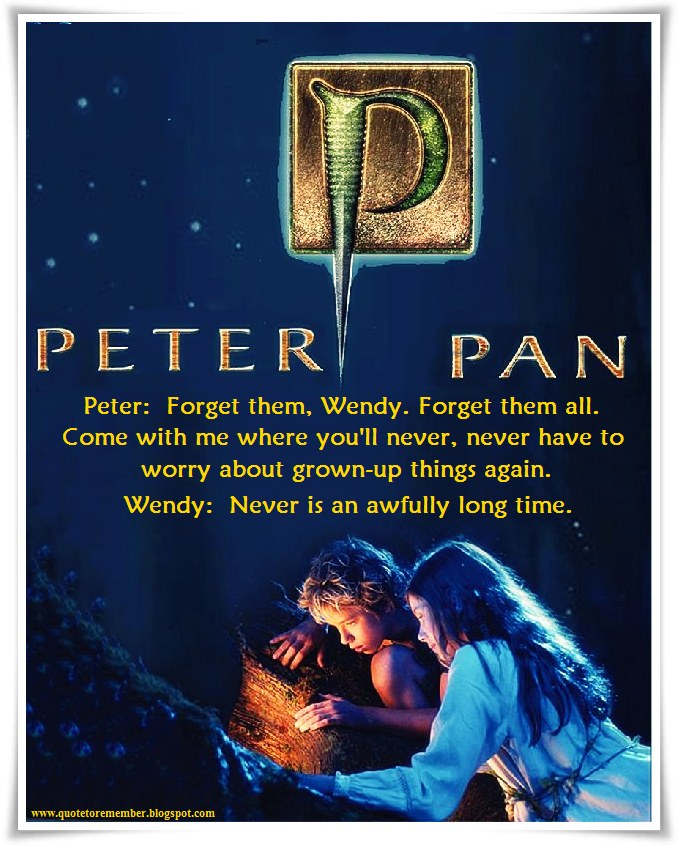 Quote To Remember Peterpan 2003