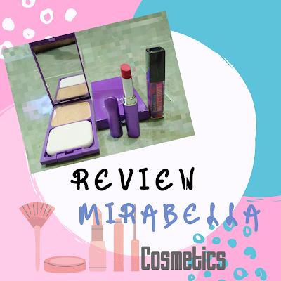 Review Mirabella Cosmetics untuk Pemakaian Sehari-hari
