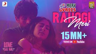 Rahogi Meri By Love Aaj Kal - Lyrics