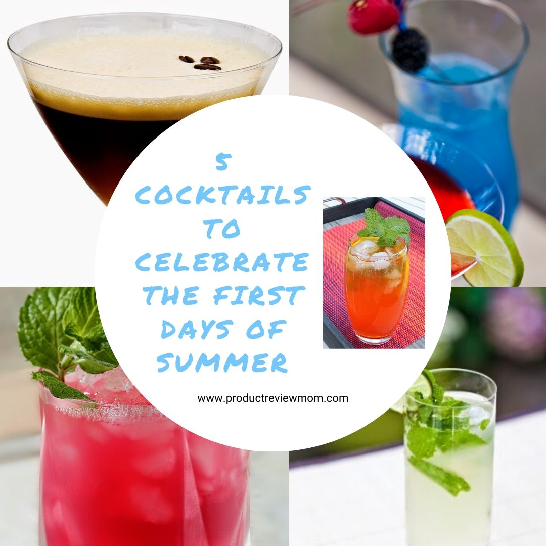 5 Cocktails to Celebrate the First Days of Summer