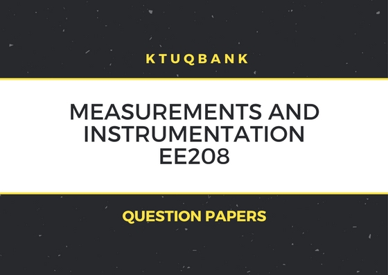 Measurements And Instrumentation (EE) | EE208 | Question Papers (2015 batch)