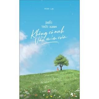 Dưới Trời Xanh Không Có Anh Vẫn Mỉm Cười ebook PDF-EPUB-AWZ3-PRC-MOBI