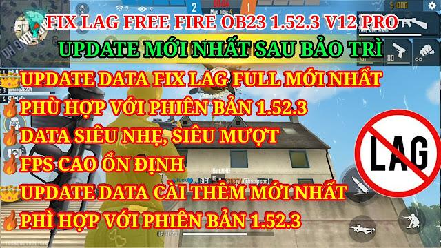 DOWNLOAD HƯỚNG DẪN FIX LAG FREE FIRE OB23 1.52.3 V12 PRO MỚI NHẤT - UDPATE TOÀN BỘ DATA FULL VÀ DATA CÀI THÊM