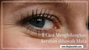cara menghilangkan kerutan dibawah mata