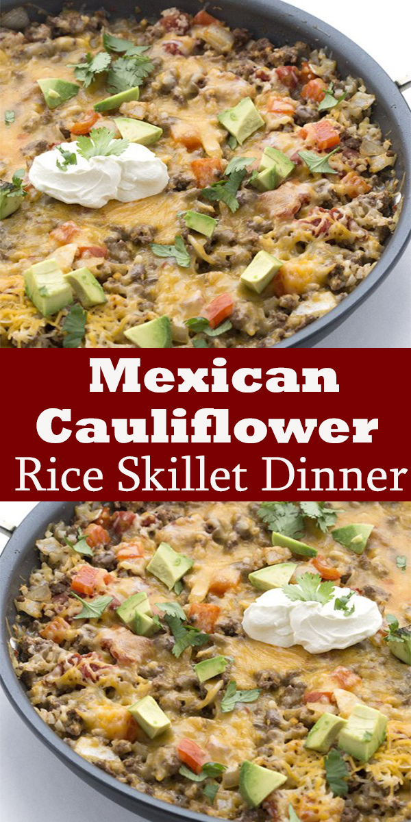 Mexican Cauliflower Rice Skillet Dinner #Mexican #Cauliflower #Rice #Skillet #Dinner #MexicanCauliflowerRiceSkilletDinner
