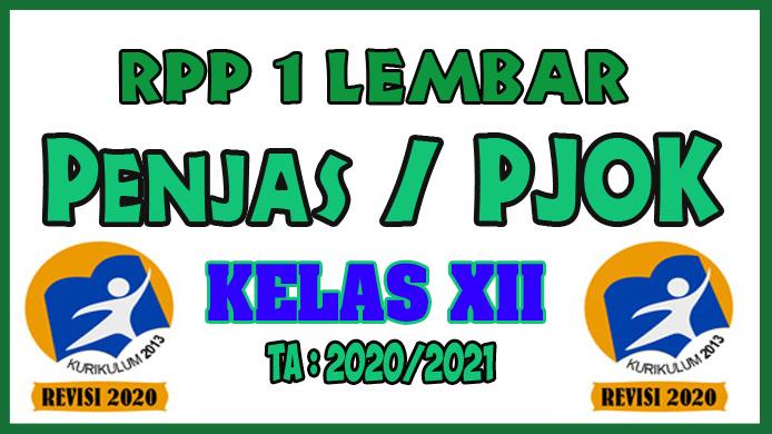 RPP 1 Lembar Penjas/PJOK Kelas XII Tahun 2020 Semester 1 dan RPP 1 Lembar Penjas/PJOK Kelas XII Tahun 2020 Semester 2