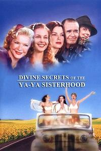 Watch Divine Secrets of the Ya-Ya Sisterhood Online Free in HD