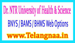 NTRUHS BNYS / BAMS / BHMS 4th Phase Web Options 2017