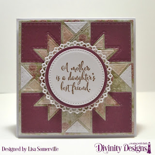 Divinity Designs Stamp Set: Daughter's Best Friend, Custom Dies: Quilted Triangles, Squares, Circles, Pierced Circles, Filigree Circles, Paper Collection: Shabby Rose, Romantic Roses