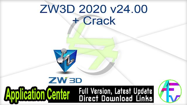 ZW3D 2020 v24.00 + Crack