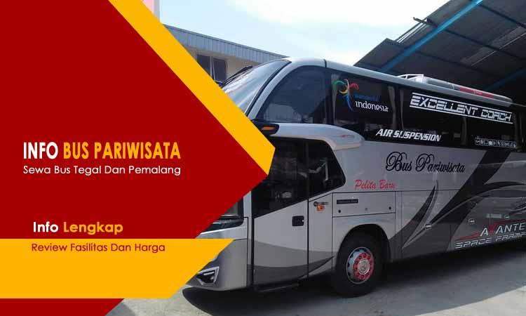 Sewa Bus Pariwisata Se Karesidenan Pekalongan