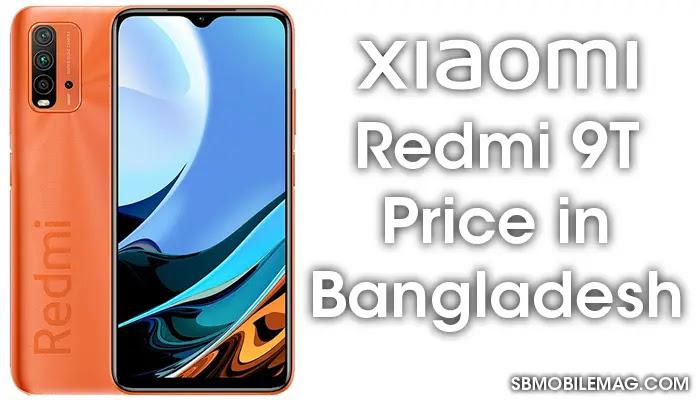 Xiaomi Redmi 9T, Xiaomi Redmi 9T Price, Xiaomi Redmi 9T Price in Bangladesh