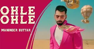 OHLE OHLE Lyrics - Maninder Buttar