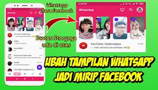 Cara Mengubah Tampilan Whatsapp Android Menjadi Seperti Facebook