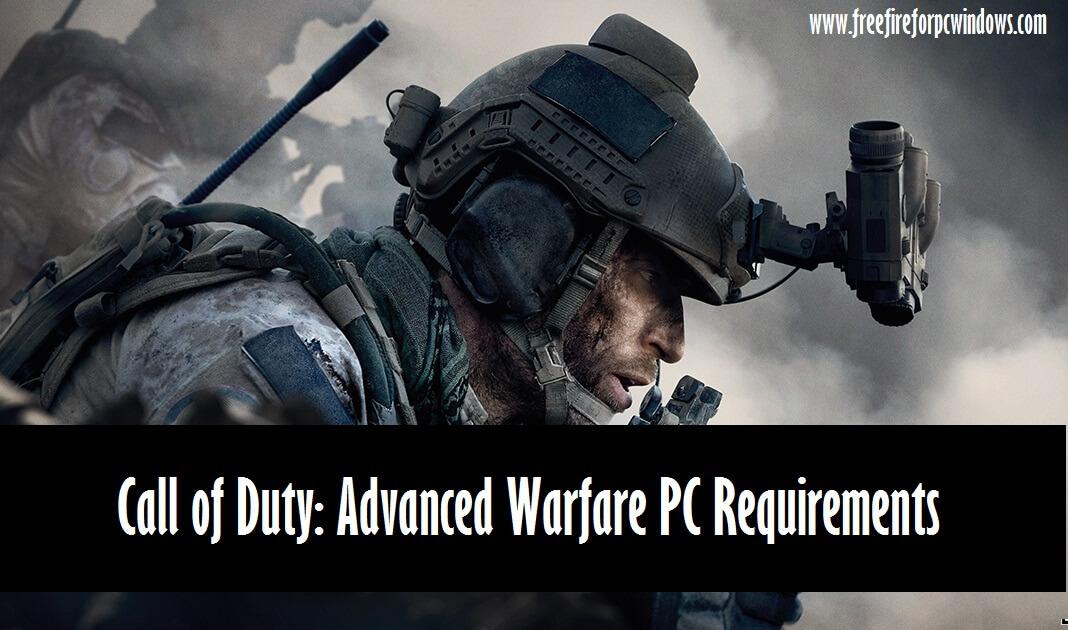 Call of Duty: Advanced Warfare PC Requirements