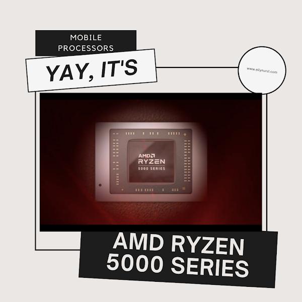 AMD Ryzen 5000 Series Mobile Processors Untuk Para Professional, Content Creator dan Gamer