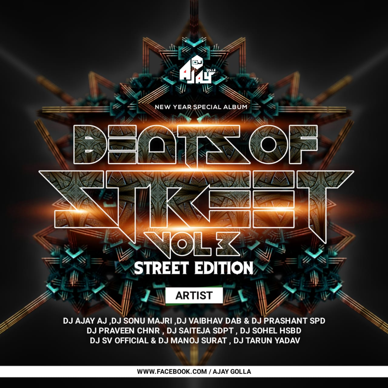 BEATS OS STREET VOL.3 (STREET EDITION) DJ AJAY AJ (NEW YEAR SPCL ALBUM)