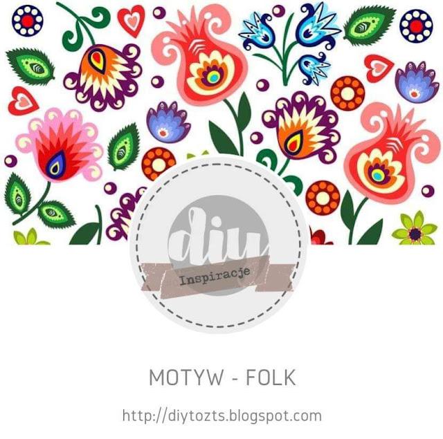 INSPIRACJE - motyw FOLK