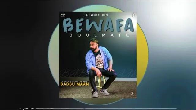 Bewafa Soulmate Lyrics - Babbu Maan