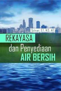 Buku Rekayasa Dan Penyediaan Air Bersih