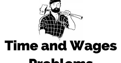 Time, Work and Wages Problems with Explanation