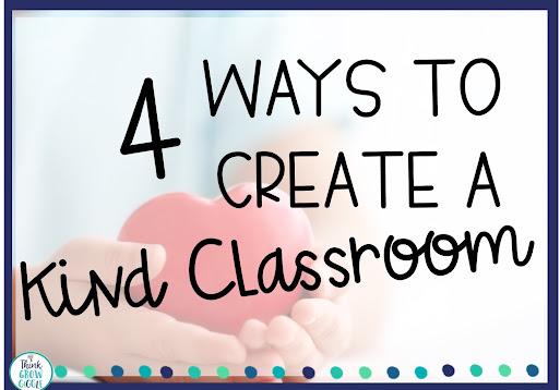 how to create a kind classroom