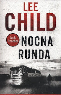 Nocna runda Lee Child - recenzja