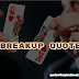 Top 20 Break Up Quotes For Boys | BestRoyalStatus.Blogspot.Com