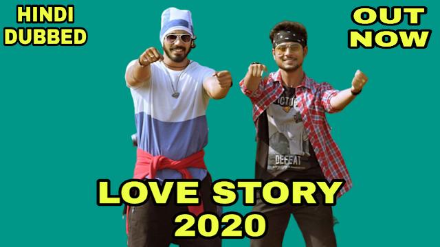 Love Story 2020 (Hindi Dubbed)