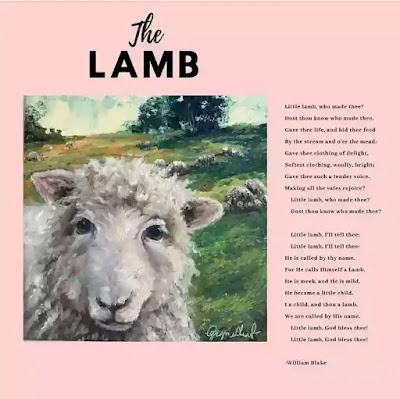 """""""I a child, and thou a lamb.  We are called by His name:"""""""