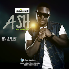 [MUSIC] Ash - BACK IT UP Ft O'giveR
