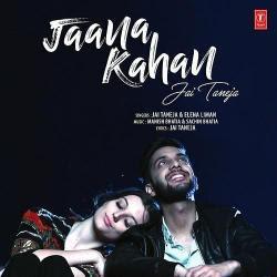 Jaana Kahan – Jai Taneja (2018)