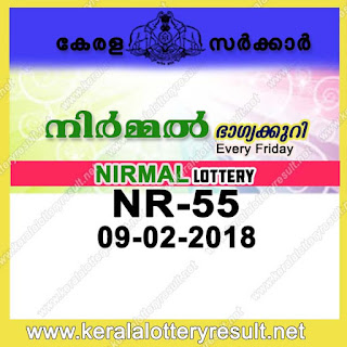 KERALA LOTTERY, kl result yesterday,lottery results, lotteries results, keralalotteries, kerala lottery, keralalotteryresult, kerala lottery result, kerala lottery result live, kerala lottery results, kerala lottery today, kerala lottery result today, kerala lottery results today, today kerala lottery result, kerala lottery result 09-02-2018, Nirmal lottery results, kerala lottery result today Nirmal, Nirmal lottery result, kerala lottery result Nirmal today, kerala lottery Nirmal today result, Nirmal kerala lottery result, NIRMAL LOTTERY NR 55 RESULTS 09-02-2018, NIRMAL LOTTERY NR 55, live NIRMAL LOTTERY NR-55, Nirmal lottery, kerala lottery today result Nirmal, NIRMAL LOTTERY NR-55, today Nirmal lottery result, Nirmal lottery today result, Nirmal lottery results today, today kerala lottery result Nirmal, kerala lottery results today Nirmal, Nirmal lottery today, today lottery result Nirmal, Nirmal lottery result today, kerala lottery result live, kerala lottery bumper result, kerala lottery result yesterday, kerala lottery result today, kerala online lottery results, kerala lottery draw, kerala lottery results, kerala state lottery today, kerala lottare, keralalotteries com kerala lottery result, lottery today, kerala lottery today draw result, kerala lottery online purchase, kerala lottery online buy, buy kerala lottery online