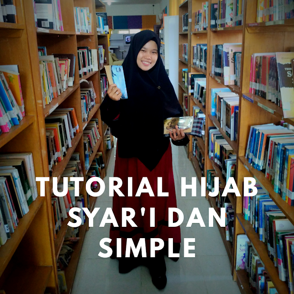 Tutorial Hijab Syar'i dan Simple