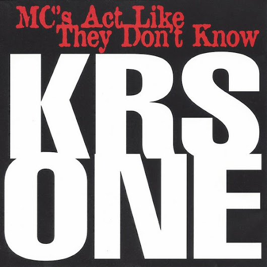 KRS-One - MC's Act Like They Don't Know (CD, Single - 1995)