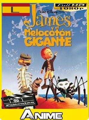 James y el melocotón gigante (1996) HD [1080P] latino [GoogleDrive-Mega]nestorHD