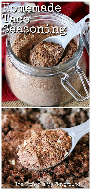 Homemade Taco Seasoning ~ There's no need to buy that grocery store packet! Taco seasoning is super easy to make, using a handful of spices you most likely have in your pantry.  Plus, making your own gives you flexibility to control the seasoning's spice and heat.  www.thekitchenismyplayground.com