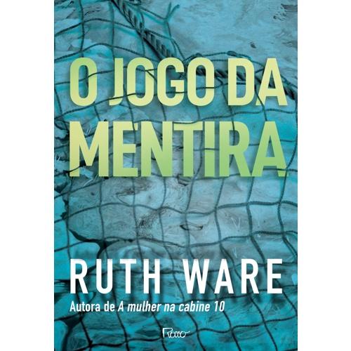 O jogo da mentira | Ruth Ware